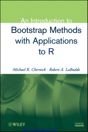 An Introduction to Bootstrap Methods with Applications to R