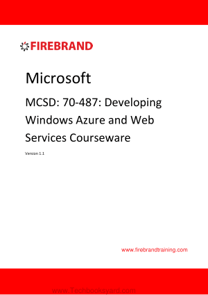 Microsoft MCSD 70 487 Developing Windows Azure and Web Services Courseware