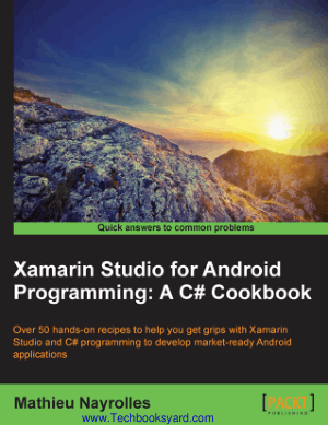 Xamarin Studio for Android Programming A C# Cookbook