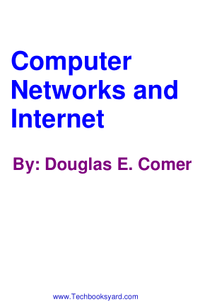 Computer Networks and Internets By Douglas e Comer