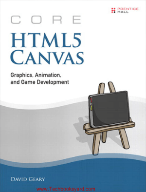 Core HTML5 Canvas Graphics Animation and Game Development by David Geary