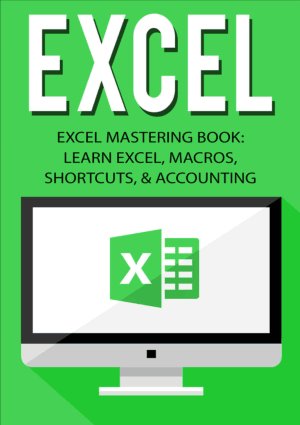 Excel Excel Mastering Book Learn Excel Macros Shortcuts and Accounting