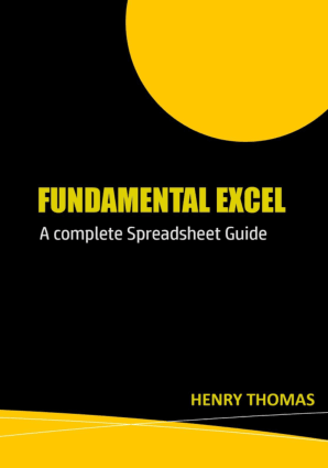 Fundamental Excel A Complete Spreadsheet Guide