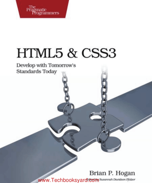 HTML5 and CSS3 Develop with Tomorrow Standards Today by BrianP Hogan