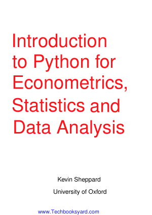Introduction to Python for Econometrics Statistics and Data Analysis