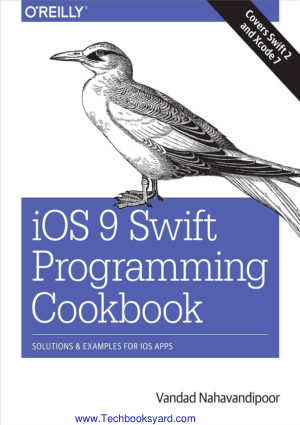 iOS 9 Swift Programming Cookbook by Vandad Nahavandipoor