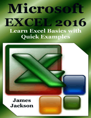 Microsoft EXCEL 2016 Learn Excel Basics with Quick Examples