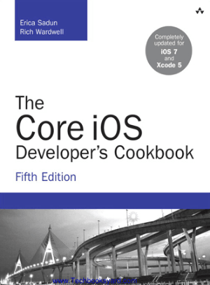 The Core iOS Developers Cookbook 5th Edition