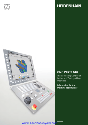 CNC PILOT 640 The Contouring Control for Lathes and Turning-Milling Machines