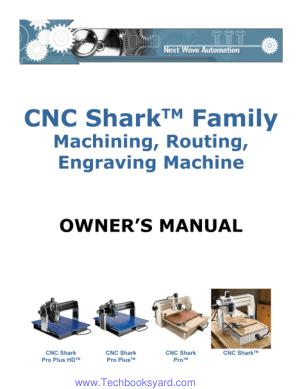 CNC Shark TM Family Machining Routing Engraving Machine