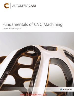 Fundamentals of CNC Machining A Practical Guide for Beginners