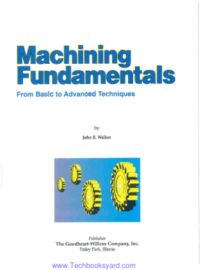 Machining Fundamentals from Basic To Advanced Techniques