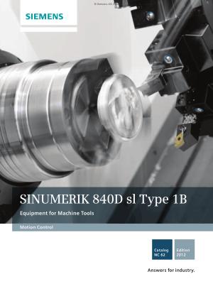 SINUMERIK 840D SL Type 1B Equipment for Machine Tools