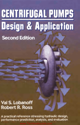Centrifugal Pumps Design and Application 2nd Edition