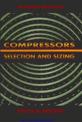 Compressor slection and sizing 2nd Edition
