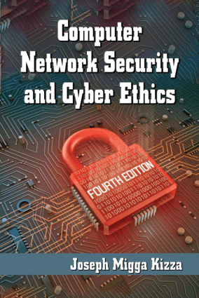 Computer Network Security And Cyber Ethics Fourth Edition By Joseph Migga Kizza