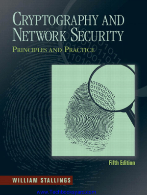 Cryptography and Network Security Principles and Practice Fifth Edition by William Stallings