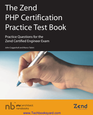 The Zend PHP Certification Practice Test Book Practice Questions for the Zend Certified Engineer Exam