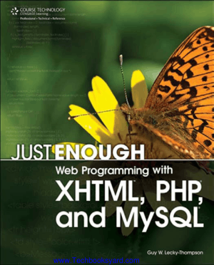 Web Programming with XHTML PHP and MySQL