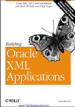 Building Oracle XML Applications by Steve Muench
