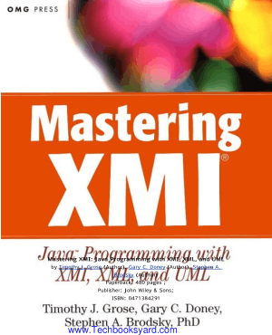 Mastering XMI Java Programming With XMI XML And UML