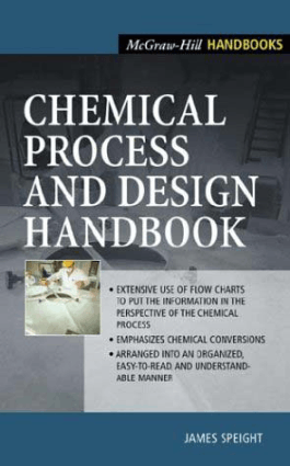 James Speight Chemical Process and Design Handbook