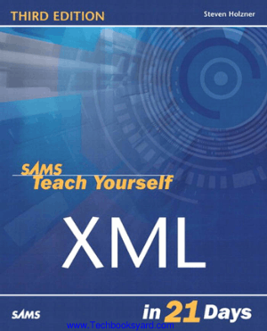 Sams Teach Yourself XML In 21 Days Third Edition Book