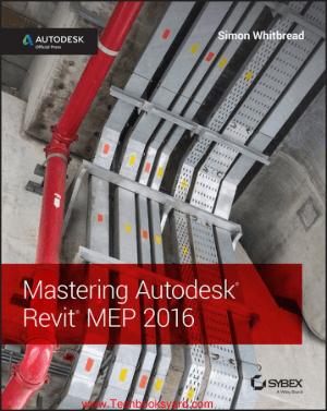 Mastering Autodesk Revit MEP 2016