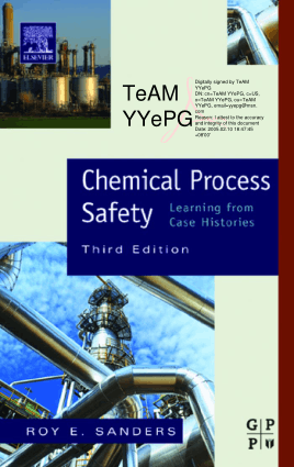 Roy E. Sanders Chemical Process Safety