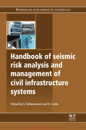 Handbook of Seismic Risk Analysis and Management of Civil Infrastructure Systems Edited By S Tesfamariam And K Goda
