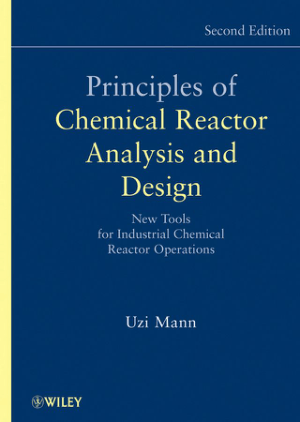 Uzi Mann Principles of Chemical Reactor Analysis