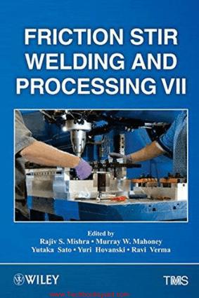 Friction Stir Welding and Processing 7 Rajiv Mishra