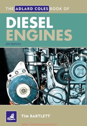 Diesel Engines Fourth Edition By Tim Bartlett