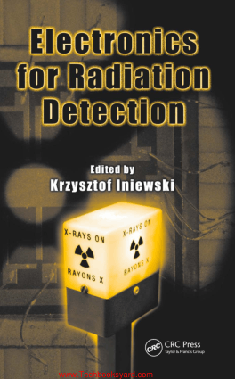 Electronics for Radiation Detection Devices Circuits and Systems By Krzysztof Iniewski