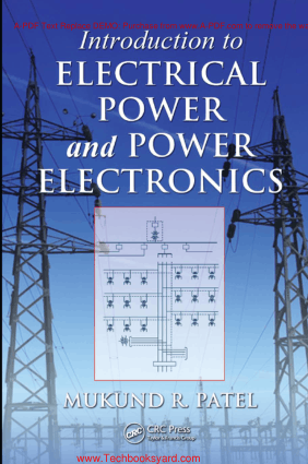 Introduction to Electrical Power and Power Electronics By Mukund R Patel