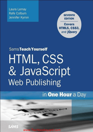 HTML CSS and JavaScript Web Publishing in One Hour a Day Sams Teach Yoursel 7th Edition_opt