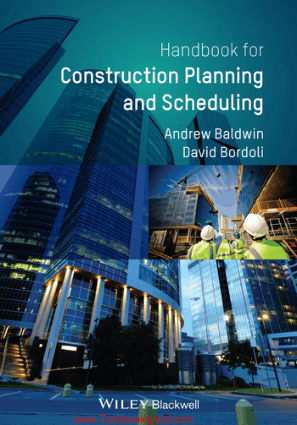 Handbook for Construction Planning and Scheduling By Andrew Baldwin and David Bordoli