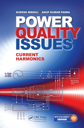 Power Quality Issues Current Harmonics By Suresh Mikkili and Anup Kumar Panda