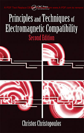 Principles and Techniques of Electromagnetic Compatibility 2nd Edition By Christos Christopoulos