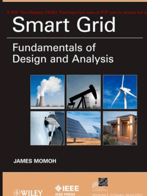 Smart Grid Fundamentals of Design and Analysis By James Momoh