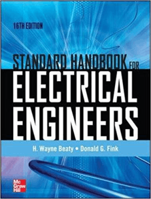 Standard Handbook For Electrical Engineers 16th Edition By H Wayne Beaty and Donald G Fink_opt
