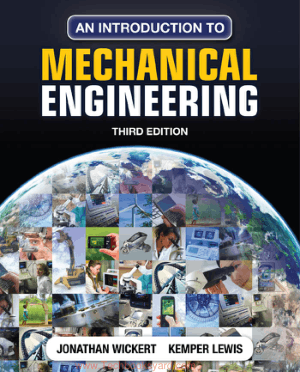 An Introduction to Mechanical Engineering By Jonathan Wickert Kemper Lewis