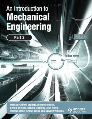 An Introduction to Mechanical Engineering Part 2 By Michael Clifford