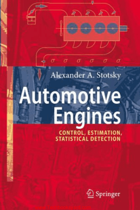 Automotive Engines Control Estimation Statistical Detection By Alexander A Stotsky