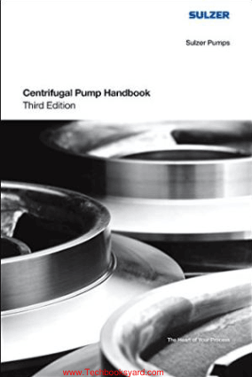 Centrifugal Pump Handbook Third Edition By Sulzer Pumps