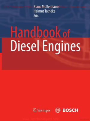 Handbook of Diesel Engines By Klaus Mollenhauer and Helmut Tschoeke