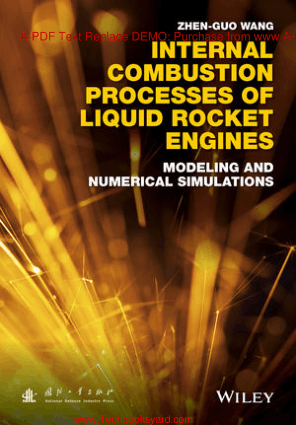 Internal Combustion Processes of Liquid Rocket Engines By Zhen Guo Wang