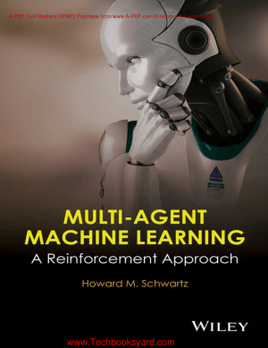 Multi Agent Machine Learning A Reinforcement approach
