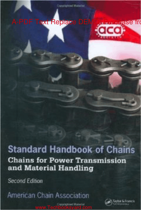 Standard Handbook of Chains Chains for Power Transmission and Material Handling Second Edition