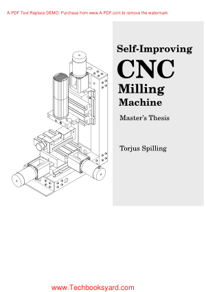 Self Improving CNC Milling Machine by Torjus Spilling